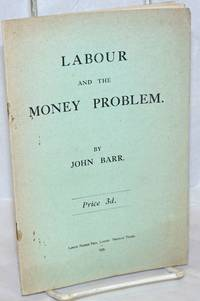 Labour and the Money Problem