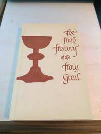 image of The High History of the Holy Grail