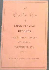 """image of A Complete List of Long Playing Records """"His Master's Voice"""" Columbia Parlophone and M.G.M. ; up to and including April 1953 issues"""
