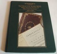 The Library of H. Bradley Martin. Highly Important Printed and Manuscript Americana