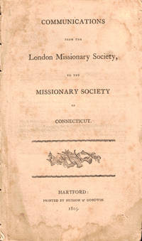 Communications From the London Missionary Society of Connecticut