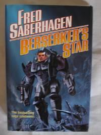 Berserker's Star by  Fred Saberhagen - Hardcover - Book Club  Edition - 2003 - from HERB RIESSEN-RARE BOOKS (SKU: 5694)