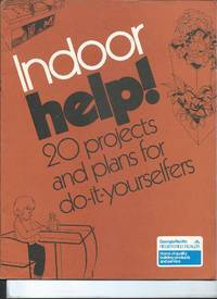 indoor help! 20 projects and plans for do-it yourselfers