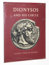 Dionysos and His Circle: Ancient Through Modern by  Caroline; Albert Henrichs; Seymour Slive Houser - Paperback - First Edition - 1979 - from A&D Books and Biblio.co.uk