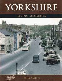 Yorkshire. Living Memories
