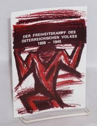 image of Der Freiheitskampf des österreichischen Volkes 1938-1945