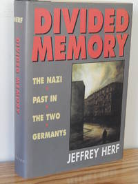 image of Divided Memory: The Nazi Past in the Two Germanys