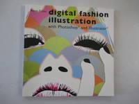 Digital Fashion Illustration with Photoshop and Illustrator