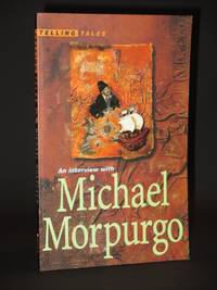 Interview with Michael Morpurgo (Telling Tales) [SIGNED]