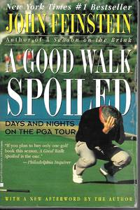 image of Good Walk Spoiled, A - Days And Nights On The Pga Tour