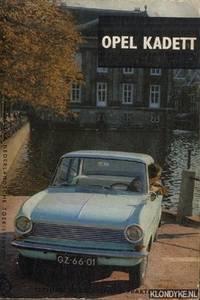 Opel Kadett. Technische gegevens en praktische wenken
