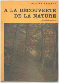 image of A la decouverte de la nature / 24 photographies en couleurs   78 photographies en noir   24 dessins