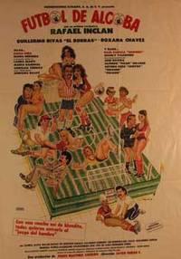 Futbol de Alcoba. Movie poster. (Cartel de la Película) by  Roxana Chávez  Guillermo Rivas - from Alan Wofsy Fine Arts and Biblio.co.uk