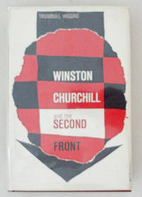 Winston Churchill and the Second Front 1940-1943