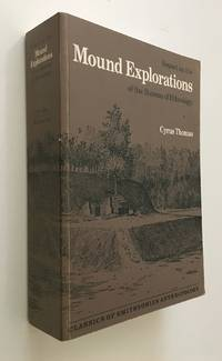 Report on the Mound Explorations of the Bureau of Ethnology