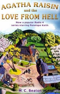Agatha Raisin and the Love from Hell (Agatha Raisin 11)