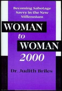 image of Woman to Woman 2000: Becoming Sabotage Savvy in the New Millennium