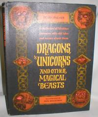 image of Dragons, Unicorns and Other Magical Beasts