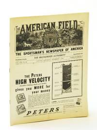 The American Field - The Sportsman's Newspaper [Magazine] of America, December [Dec.) 2, 1933, Vol. CXX, No. 48 - American Jack Snipe Society