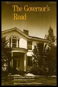 image of THE GOVERNOR'S ROAD - Early Buildings and Families from Mississauga to London