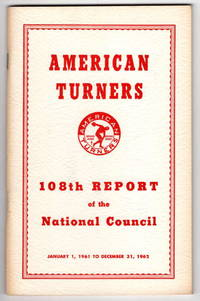 American Turners 108th Report of The National Council