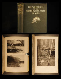 The wilderness of the North Pacific coast islands : a hunter's experiences while searching for...