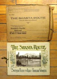 The Shasta Route Along the Southern Pacific - The Road of a Thousand Wonders