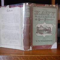 The Katy Railroad and the Last Frontier