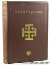 The Survey of Western Palestine. Arabic and English name lists collected during the survey by Lieutenants Conder and Kitchener, R.E