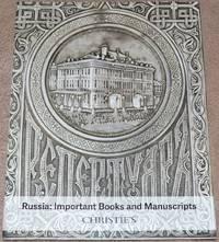 Russia: Important Books and Manuscripts. London, 27 November 2019. Sale #18466