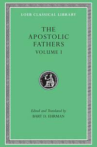 The Apostolic Fathers: v. 1