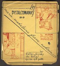 image of Les Decalcomanies. L'Album pour Monsieur. Les Belles Saisons du temps qu'on est petit
