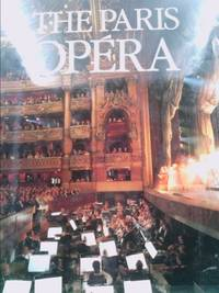 The Paris Opera by Martine Kahane; Thierry Beauvert - 1988