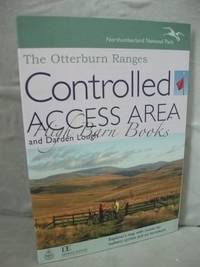 The Otterburn Ranges and Darden Lough: Controlled Access Area. Explorer's Map with Routes for...