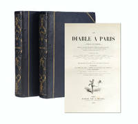 Le Diable a Paris.  (in 2 vols). Paris et les Parisiens. Mœurs et coutumes, caractèes et...