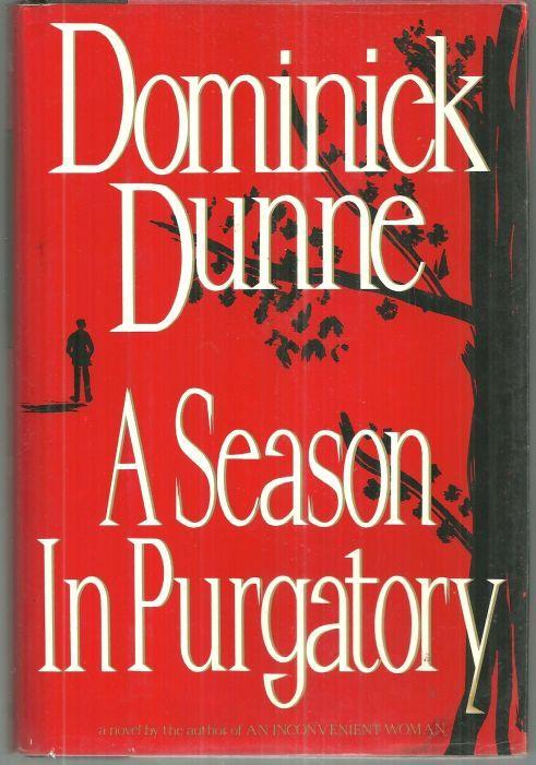 SEASON IN PURGATORY, Dunne, Dominick