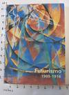 View Image 1 of 7 for Futurismo 1909-1916 Inventory #162434
