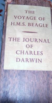 The  Voyage of H.M.S. Beagle The JOURNAL OF RESEARCHES BY CHARLES DARWIN INTO THE NATURAL HISTORY & GEOLOGY OF THE COUNTRIES VISITED DURING THE VOYAGE OF THE H.M.S. BEAGLE UNDER THE COMMAND OF CAPT. FITZ ROY, R.N