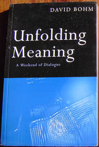 Unfolding Meaning: A Weekend of Dialogue