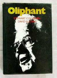 Oliphant: The Life and Times of Sir Mark Oliphant (Signed)