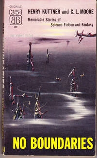 No Boundaries by  Henry & C. L. Moore Kuttner - Paperback - 1st Printing - 1955 - from John Thompson (SKU: 36334)