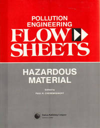 image of Pollution Engineering Flow Sheets: Hazardous Wastes Treatment and Unit Operations