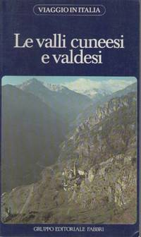 LE VALLI CUNEESI E VALDESI