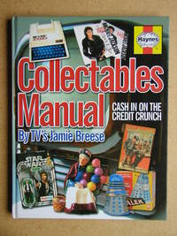 Collectables Manual: Cash in on the Credit Crunch.