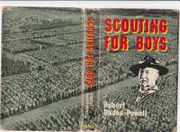 Scouting for Boys, A Handbook for Instruction in Good Citizenship