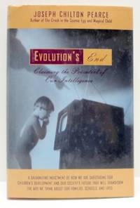 Evolution's End: Claiming the Potential of Our Intelligence by  Joseph Chilton Pearce - Paperback - from World of Books Ltd and Biblio.com