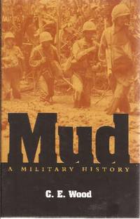 Mud A Military History