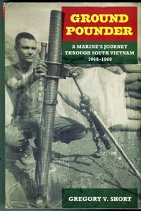 image of Ground Pounder: A Marine's Journey Through South Vietnam 1968-1969 (North Texas Military Biography and Memoirs Series No. 6)
