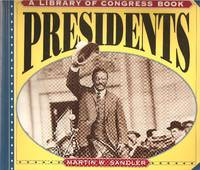 Presidents (A Library of Congress Book)