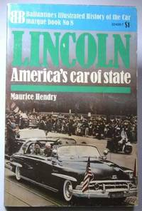 Lincoln: America's Car of State (Ballantine Illustrated History of the Car, Marquee Book No. 8)